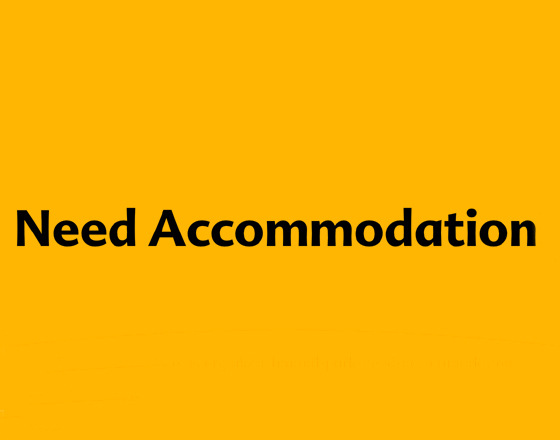 Need accommodation